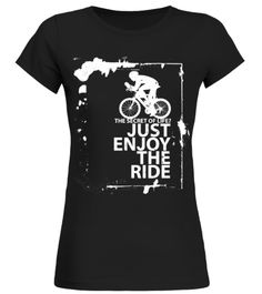 CYCLING - JUST ENJOY THE RIDE Cycling T-shirt
