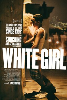 Find more movies like White Girl to watch, Latest White Girl Trailer, Summer, New York City. A college girl falls hard for a guy she just met. After a night of partying goes wrong, she goes to wild extremes to get him back. Movies 2019, Drama Movies, Hd Movies, Drama Film, Watch Movies, 2016 Movies, Movie Film, Justin Bartha, White Girl 2016