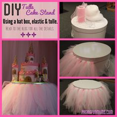 DIY Tulle Cake Stand. One day I will have so much fun making this for our little princess' birthday :)