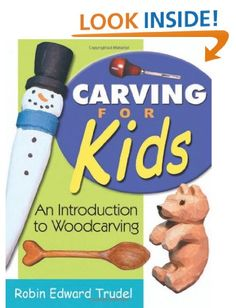 Carving for Kids: An Introduction to Woodcarving Linden Publishing