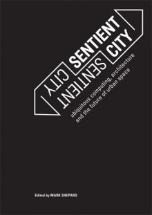 Sentient City | The MIT Press