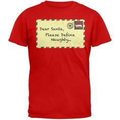 Dear Santa Please Define Naughty Red Adult T-Shirt