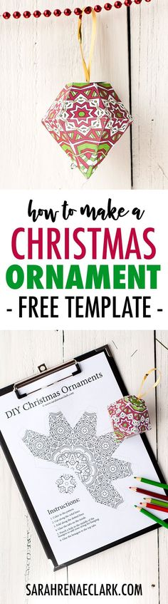 Make a paper ornament for your Christmas tree with this free printable template and tutorial!   Check it out at sarahrenaeclark.com #christmas #freeprintable