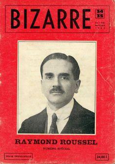 "jahsonic: "" Revue Bizarre, N° 34-35 ; Raymond Roussel. 1964. """