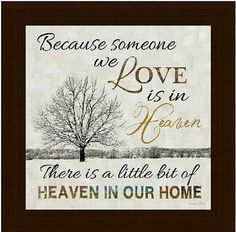 Because Someone We Love Is In Heaven Decor by SummerSnow0123