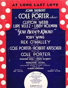 """""""At Long Last Love"""" from YOU NEVER KNOW (1938)"""