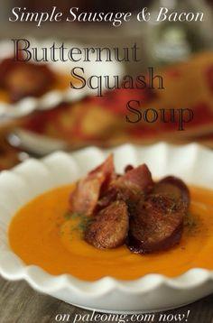 #paleo PaleOMG Simple Bacon & Sausage Butternut Squash Soup