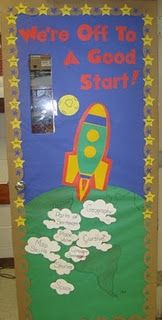 "I am thinking my first classroom theme will be space, so I really like the ""saying"" on this door dec!"