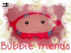 10EMBROIDERY Project Bubble Friends CUDDLE 005 (34K)