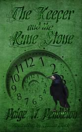 """(A Fun Fantasy for All Ages by Paige W. Pendleton! My Cozy Corner: """"...filled with magic, mystery, adventure, mythology and a touch of humor... a must read."""" The Keeper and the Rune Stone has 4.7 stars with 45 Reviews on Amazon)"""