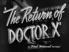 The Return of Doctor X movie title