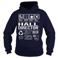 Awesome Tee For Hall Director T-Shirts, Hoodies, Sweatshirts, Tee Shirts (36.99$ ==► Shopping Now!)