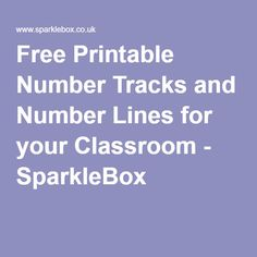 Free Printable Number Tracks and Number Lines for your Classroom - SparkleBox