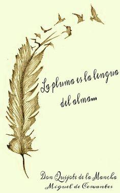 """Cita de Miguel de Cervantes: """"La pluma es la lengua del alma"""" (Don Quijote de la Mancha). Rocío Torres, Nerea Valenzuela, Cristina Romero, Ana Exposito y Marcos Zambrano. --> TODO ESTÁ HECHO POR NOSOTROS <--"""