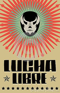 Lucha Libre - wrestling  spanish text by Julioaldana, via Dreamstime