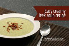 Easy creamy #dairyfree leek soup recipe - The Real Food Guide