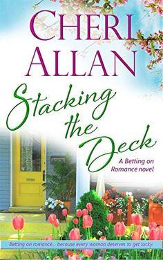 Stacking the Deck (A Betting on Romance Novel Book 2) by Cheri Allan, http://www.amazon.com/dp/B00ODHQXIY/ref=cm_sw_r_pi_dp_uZ3xvb108DNRJ