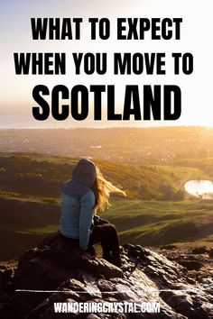 what to expect when you move to Scotland, Moving to Scotland, Pros and cons of living in Scotland, moving to Scotland from US, moving to Scotland from Canada, wanderingcrystal, living in Scotland, living in Scotland Scottish Highlands, pros and cons of living in Edinburgh, Expat in Scotland, reasons to move to Edinburgh, reasons to move to Scotland, ups and downs of living in Scotland, living in Scotland life #Expat #Scotland #Schottland #Ecosse #Escocia #glasgow