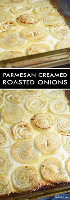 Roasted Parmesan Creamed Onions - sliced onions are roasted in a Parmesan, cream, and wine bath making every bite absolutely luscious!