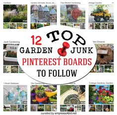 12 Top Garden / Junk Pinterest Boards To Follow for DIY Project Ideas