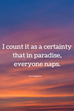 Everyone naps Bedtime Quotes, Sleep Quotes, Emotion Quotes, Qoutes, Funny Quotes, Dream Chaser, Live, Quotations, Funny Phrases