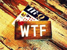 Back to School Special  WTF Sign  Hand Painted by SimonSaysSigns, $18.00  #wtf #office #sign