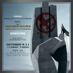 #NYCC! Beginning Friday, October 9th through Sunday, October 11th, #StandWithTheMockingjay Powered By Samsung Mobile USA and be the first to see The Hunger Games - VR Experience on the Samsung Gear VR! Check out the new Mockingjay App, create + submit Hunger Games Fan Art for a chance to attend The Hunger Games Tribute Global Fan Appreciation Event, and get a Mockingjay pin!