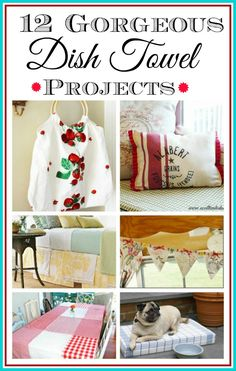 DIY Dish Towel Projects - Do you have some cute tea towels or some dish towels that are  a bit frayed but you don't want to cut them up and use them as rags? Here are some gorgeous home decor projects that can be made by repurposing new or vintage towels! DIY home decorating ideas