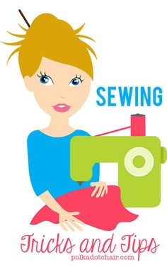 Sewing Tips and Tricks Pinning this to save for later, maybe I will start sewing again..one day.