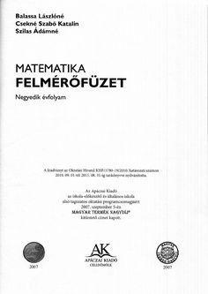 Matematika felmérő 4. osztály Math Class, Maths, Math Worksheets, Teacher, Education, School, Books, Kids, Ariel
