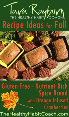 Gluten Free, Nutrient Rich Spice Muffins/Bread with Orange Infused ...