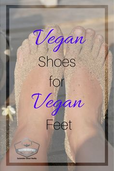 Vegan Shoes For Vegan Feet!    ethical fashion, sustainable fashion, vegan fashion, cruelty free fashion, cruelty free living, vegan living, vegan life, faux leather, pleather, trusted clothes, #veganshoes, #veganliving, #crueltyfree #trustedclothes. @trustedclothes