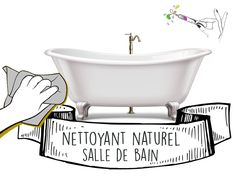 Produits ménagers au Naturel avec les Huiles Essentielles - Olyaris Bathtub, Cleaning, Diy, Kitchen Cleaning, Homemade Drain Cleaner, Standing Bath, Bricolage, Bath Tub, Bathtubs