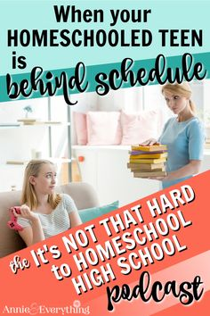 Episodes Getting Your Teen Back on Schedule Homeschool High School, Homeschooling, Alliteration, School Levels, Teaching Tips, Lessons Learned, Annie, Curriculum, Schedule