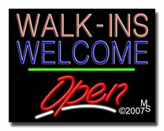 """Walk ins Welcome Open Neon Sign - Script Text - 24""""x31""""-ANS1500-1748-3g  31"""" Wide x 24"""" Tall x 3"""" Deep  Sign is mounted on an unbreakable black or clear Lexan backing  Top and bottom protective sides  110 volt U.L. listed transformer fits into a standard outlet  Hanging hardware & chain included  6' Power cord with standard transformer  Includes 2nd transformer for independent OPEN section control  For indoor use only  1 Year Warranty on electrical components."""