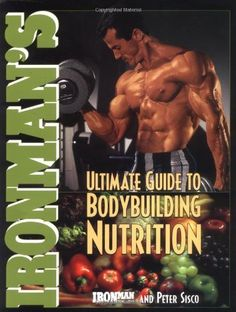 #Ironman's Ultimate Guide to #Bodybuilding #Nutrition (Ironman Series!) by Ironman Magazine, $14.05