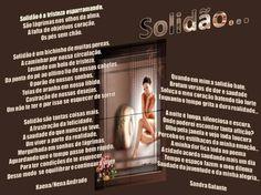 Solidão por Nena Andrade e Sandra Galante. - Encontro de Poetas e Amigos