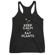 Keep Calm and Eat Plants. Our latest design to fit your plant based lifestyle. Check out the shop for more like this!