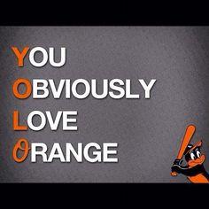 People wonder why I have an orange car, orange purse, orange shoes.......