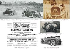 "The Allen Kingston was an American automobile manufactured by the New York Car & Truck Company The car was designed on European lines, featuring runningboard-mounted spare tires and an early boat-tailed body, but was meant for American manufacture. These 45 hp 7400 cc cars were advertised as combining ""the best features of the Fiat, the Renault and the Mercedes in a harmonious new construction of the highest quality"". They were only in production for two years, from 1907 to 1909."