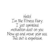 Don't disappoint the Fitness Fairy!