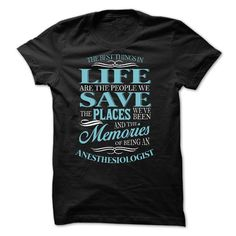 ANESTHESIOLOGIST - THE BEST THINGS IN LIFE T Shirt, Hoodie, Sweatshirt