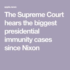 The Supreme Court hears the biggest presidential immunity cases since Nixon — Vox Judicial Branch, Teaching Materials, Supreme Court, Law, Articles, Cases