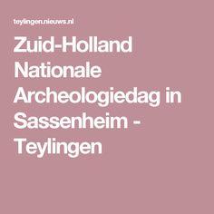 Nationale Archeologiedag in Sassenheim - Teylingen Holland, The Nederlands, The Netherlands