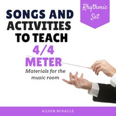 Time Signature Unit: Meter Songs and Activities Activity Centers, Activity Games, Learning Centers, Student Learning, Activities, Learning Games, Rhythmic Pattern, Elementary Music, Music Classroom
