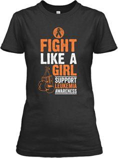 fef4c69f70c Fight Like A Girl - Leukemia Awareness. Leukemia AwarenessBreast Cancer ...