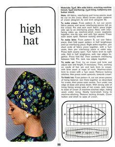 pattern for high hat Diy Vintage, Vintage Sewing, Vintage Patterns, Sewing Patterns, Sewing Crafts, Sewing Projects, High Hat, Hat Tutorial, Pattern Cutting