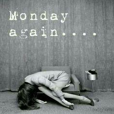 Apakah Anda pernah begini saat bertemu hari Senin?