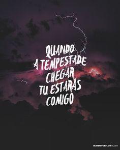 """""""quando a tempestade chegar Tu estarás comigo"""". - Nova Igreja Music // Sempre ao meu lado ()"""