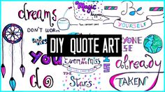 DIY motivational quote art for back to school! To decorate your binder &...